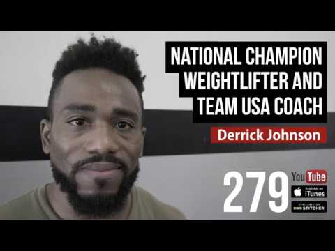National Champion Weightlifter and Team USA Coach Derrick Johnson  279