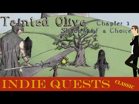 Tainted Olive - Chapter 1 - Shadow of a Choice - INDIE QUESTS