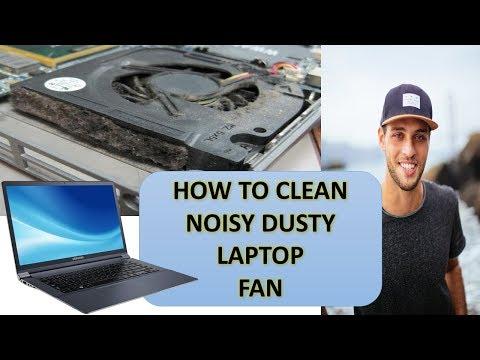 How to Clean  Laptop Fan 2018