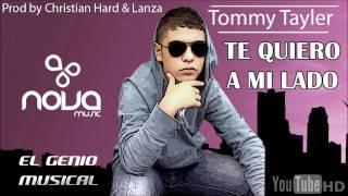 Tommy Tayler & Jhon Mercenario - Te quiero a mi lado ( Prod by Christian Hard & Lanza)