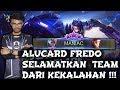 MANIAC !!! Alucard Fredo Selamatkan Team Dari Kekalahan !!! Mobile Legends