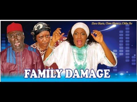 Family Damage  -  2014 Nigeria Nollywood Movie