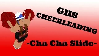 {GHS} Graham High School Cheerleaders - Cha Cha Slide