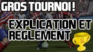GROS TOURNOI FIFA 14 ! REGLEMENT ET INSCRIPTIONS ! 0nlyFifa and Dadou's Tournament