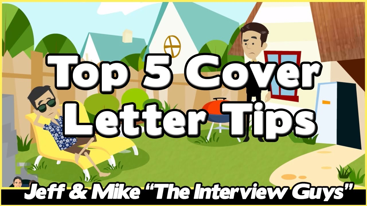 How To Write A Cover Letter Top 5 Cover Letter Tips Youtube