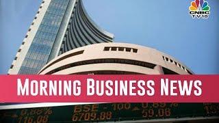 Today Morning Business News Headlines | Feb 20, 2019