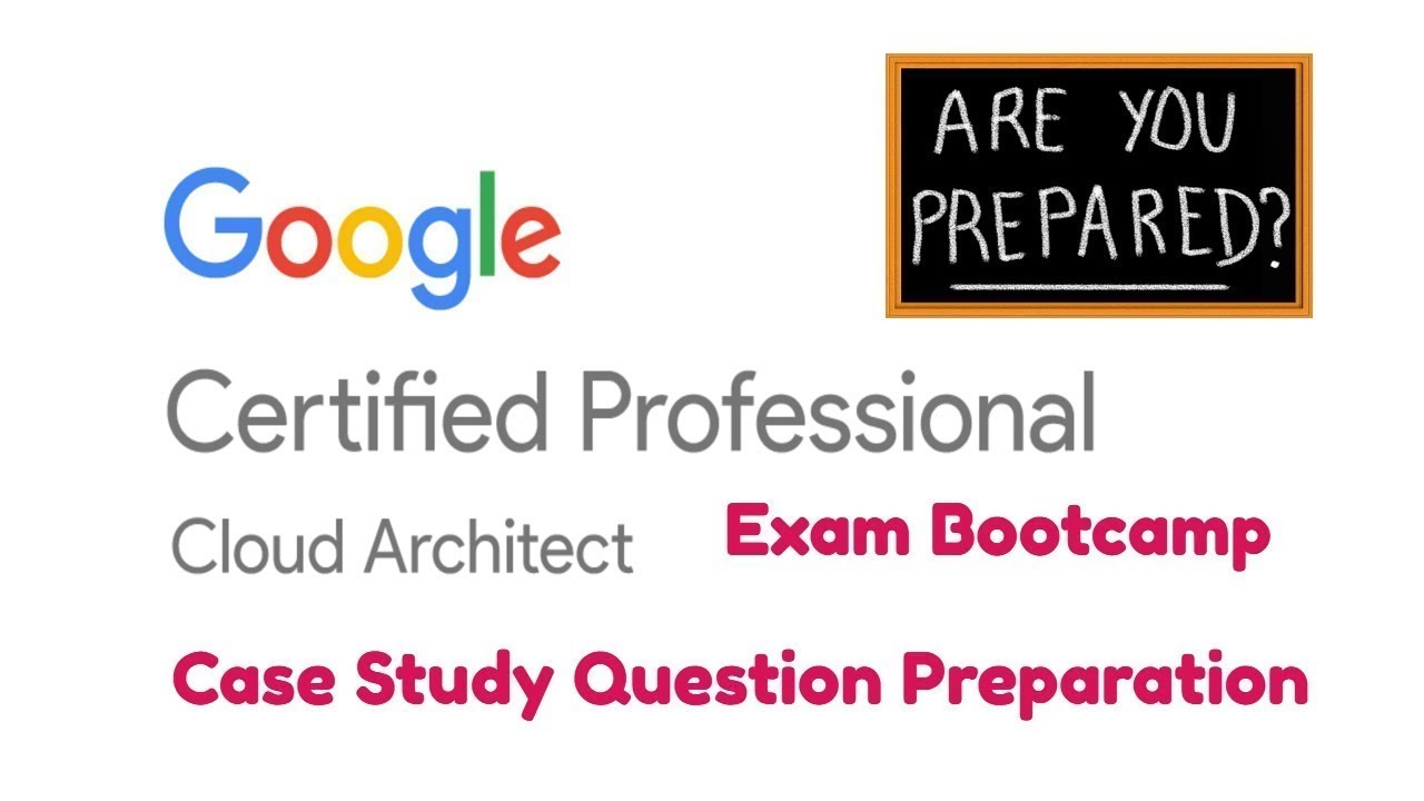 Google Cloud Platform Exam Gcp Case Study Question Review Google