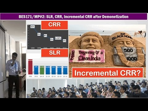 Monetary Policy#2: SLR, CRR & Incremental CRR after Demonetization-Simplified