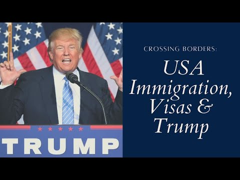 IMMIGRATION USA 2018 - Trump, K1 Visa, Green Card, Tourist, Work Visas