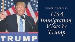 IMMIGRATION USA 2018 - Trump, K1 Visa, Green Card, Tourist, Work Visas