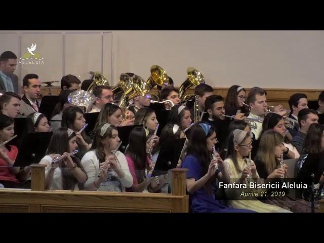 Fanfara Bisericii Aleluia - Aprilie 21, 2019