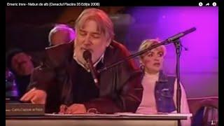 Emeric Imre - Nebun de alb (Cenaclul Flacăra 35 Ediția 2008)