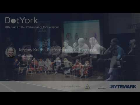 Jeremy Keith - Performance for Everyone