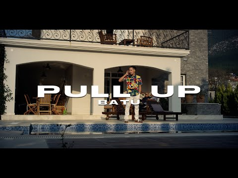 BATU - PULL UP (prod by SUKH CESS)