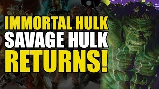 The Return Of Savage Hulk! (The Immortal Hulk Vol 1: Or is he Both?!)