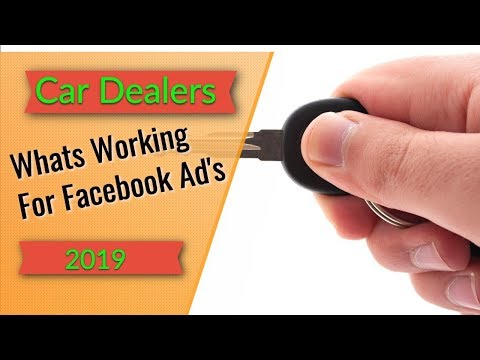 facebook-advertising-for-car-dealerships- -what's-working-today