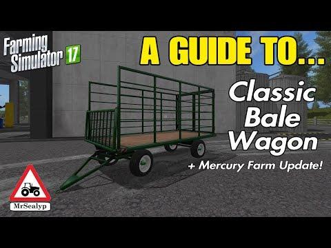 A Guide to... Classic Bale Wagon + Mercury Farm Update! Farming Simulator 17, PS4. Assistance! thumbnail