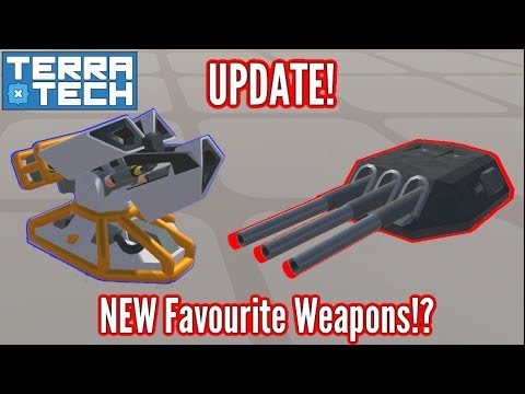 Terratech | NEW Cannon & Missile Launcher | Favourite Weapons!!