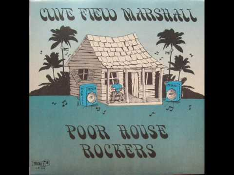 Clive Field Marshall Poor House Rockers