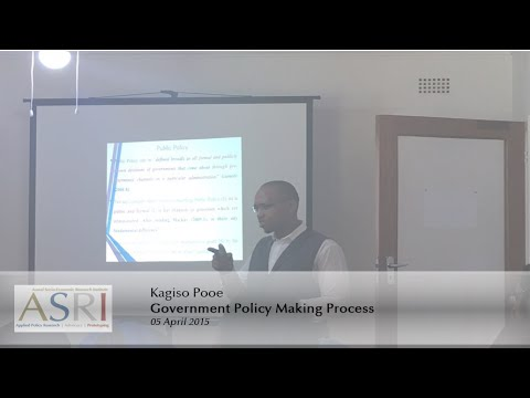 Government policy making process  By Kagiso Pooe