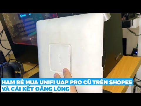 [Trải nghiêm mua hàng online] Mua wifi Unifi UAP Pro cũ trên shopee giá 500k và cái kết quá đắng