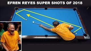 "Efren ""Bata"" Reyes 2018 Super Shots Compilation !!! 8-ball, 9-ball Pool"
