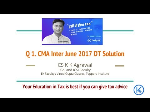 Q1. 25 Marks : CMA Inter Direct Tax June 2017 solution