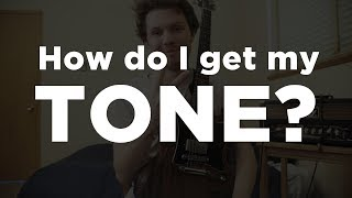 How Do I Get My Tone?
