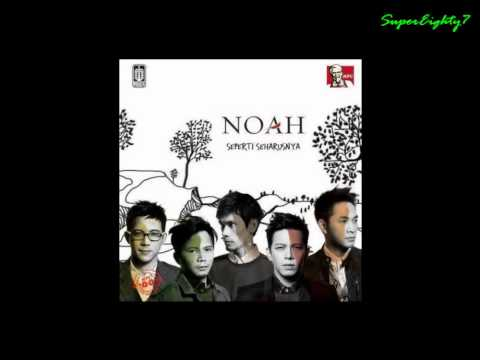 NOAH - Hidup Untukmu, Mati Tanpamu Lirik