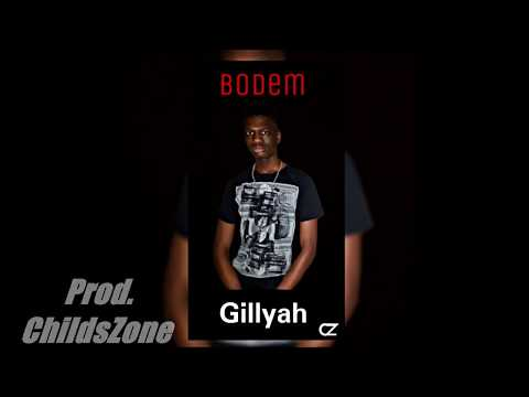 Gillyah - Bodem (Prod. ChildsZone)