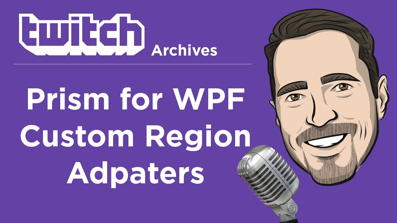 Prism for WPF: Custom Region Adapters
