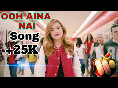 Ooh Aina Nai Official Video Song 1