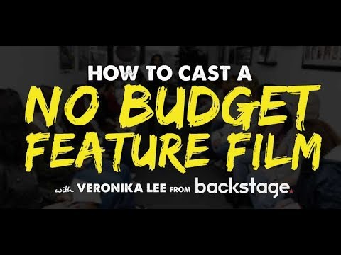 How to Cast a No Budget Indie Film with Casting Director Ver