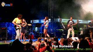 Festivalul Florilor de Tei 2012 - The Sixteens