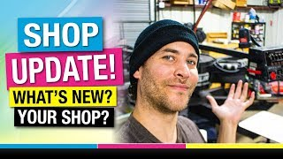 What's New? Shop Update. What's New in YOUR SHOP? Shop Talk Live Q&A