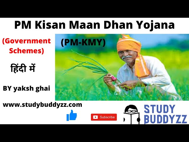 PM Kisan Maan Dhan Yojana | PM-KMY | Important Government Schemes | For UPSC PSC SSC 2020