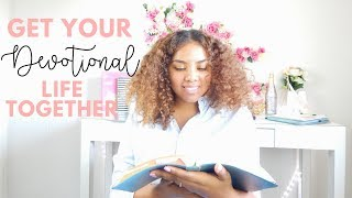 How To Get Your Devotional Life Back | 3 Tips