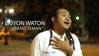 Download Mp3 Guyonwaton  - Sebatas Teman   Reggae Cover Mas Gimbal