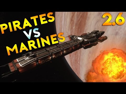 PIRATES VS MARINES | Star Citizen 2.6 Live Gameplay | (1/18/