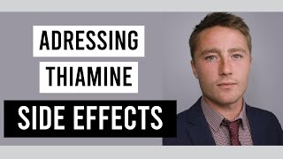 Managing Side Effects of Thiamine Supplementation: The Paradoxical Reaction