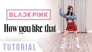 BLACKPINK - 'How You Like That' Dance Tutorial (Explanation & Mirrored) | Ellen and Brian
