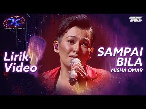 [Lirik Video] Misha Omar - Sampai Bila | #AJL33