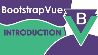 Introduction to Bootstrap With Vue - Full App