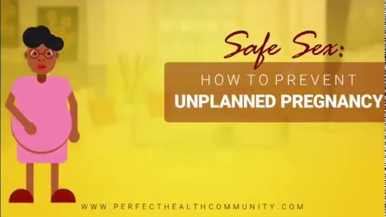 SAFE SEX 101: How To Prevent UNWANTED PREGNANCY! (5 Simple ...