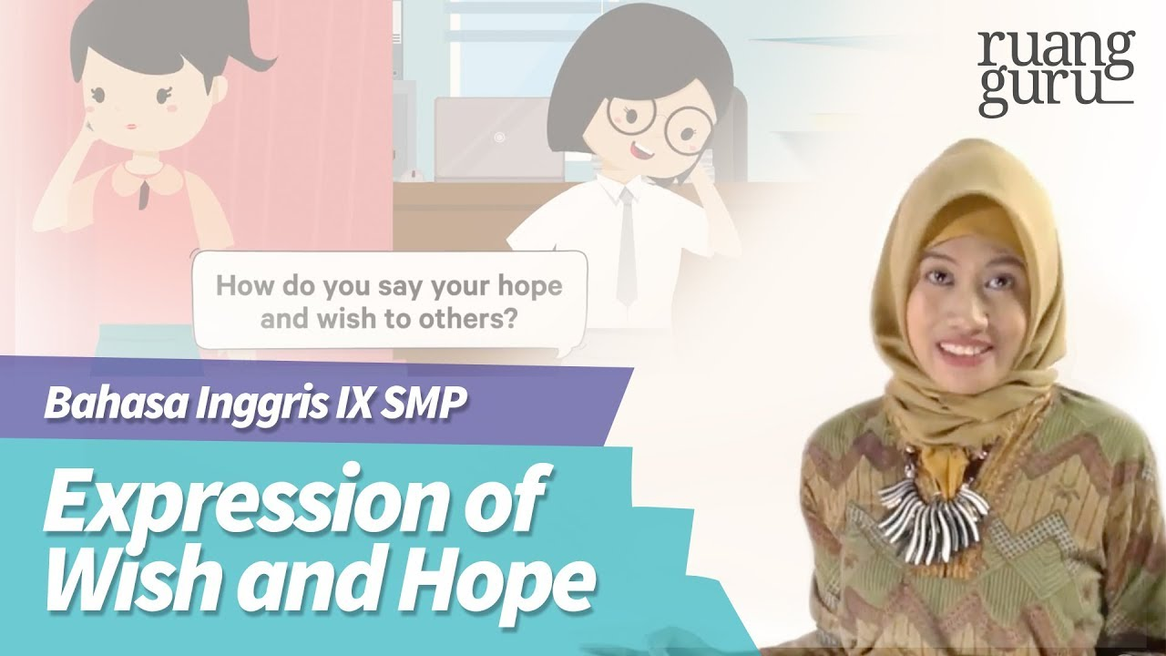 Ruangbelajar Bahasa Inggris Ix Smp Expression Of Wish And Hope