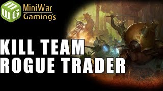 Matt And Quirk Play Kill Team Rogue Trader Game 1