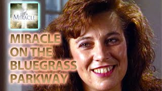 Miracle on the Bluegrass Parkway - It