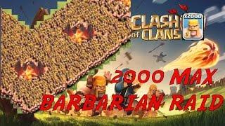 Clash of Clans - 2000 MAX BARBARIAN RAID ON MAX TH10! EPIC 3 STAR