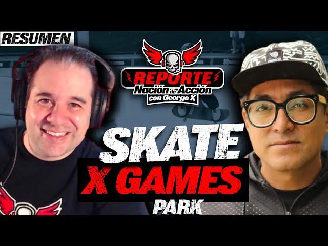 Resumen X Games 2021 con George X y Paco Manzanares - Finales Skate Park. Sky Brown, Liam Pace y más