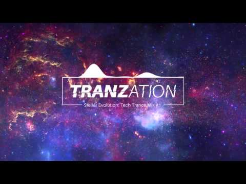 Stellar Evolution | Tech Trance Mix #1